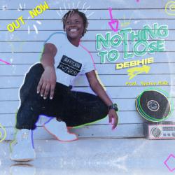 Debhie-Nothing to lose